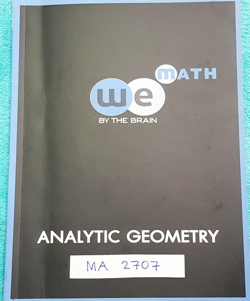 ►วีเบรน◄ MA 2707 คณิตศาสตร์ ม.4 เรขาคณิตวิเคราะห์ มีสรุปสูตร และโจทย์แบบฝึกหัด มีสูตรลัดของอาจารย์หลายสูตร จดครบเกือบทั้งเล่ม จดละเอียด ด้านหลังมีเฉลยของอาจารย์ครบทุกข้อ มีแสดงวฺิธีทำอย่างละเอียด หนังสือจดโดยน้องที่ติดมหาวิทยาลัยธรรมศาสตร์