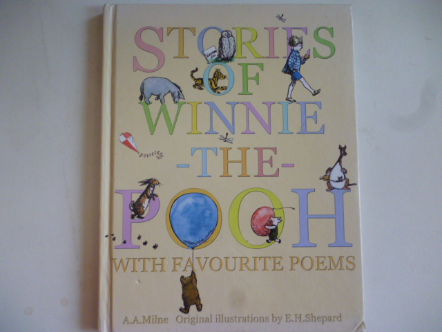 Stories of Winnie-The-Pooh With Favourite Poems