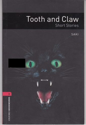 Tooth and Claw: Short Stories (Saki) Oxford Bookworms Level 3