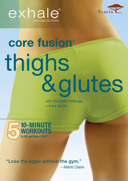 Exhale Core Fusion Thighs & Glutes