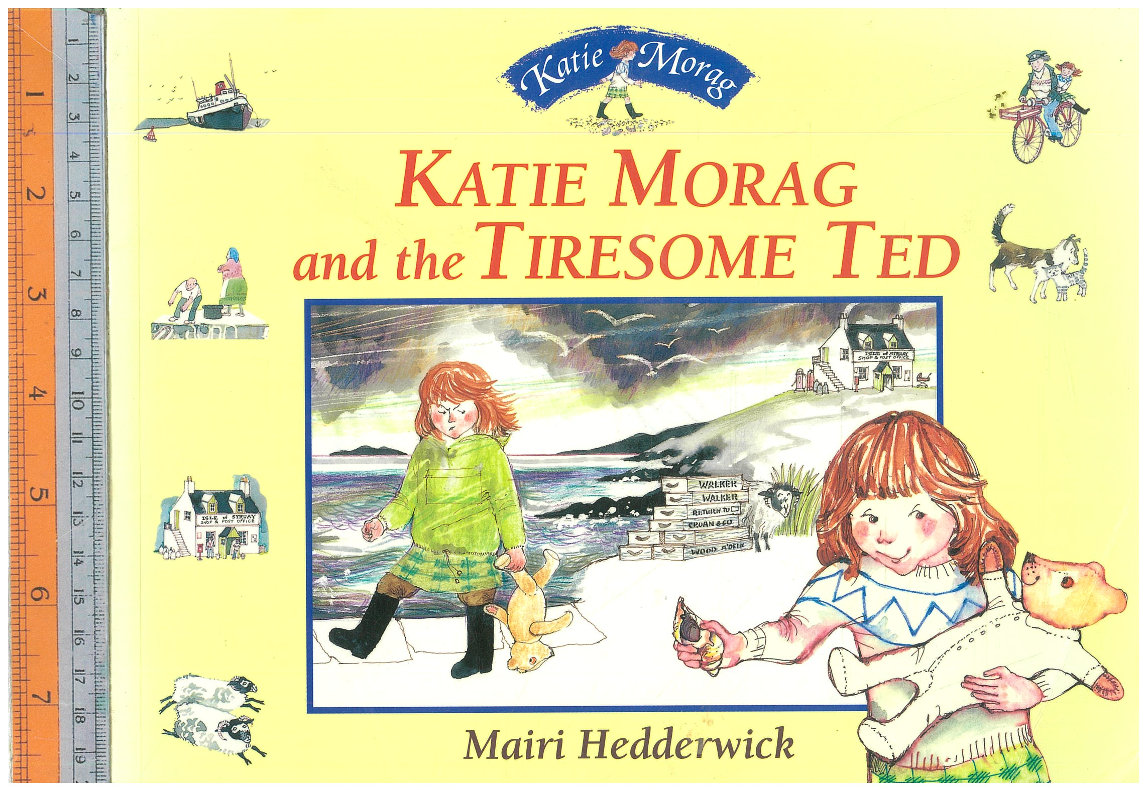 Katie morag and Tiresome