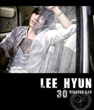 [PRE-ORDER] Lee Hyun - 30 Minutes Ago