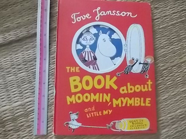 The Book About Moomin, Mymble And Little My By Tove Jansson hardback 30 Pages ราคา 150
